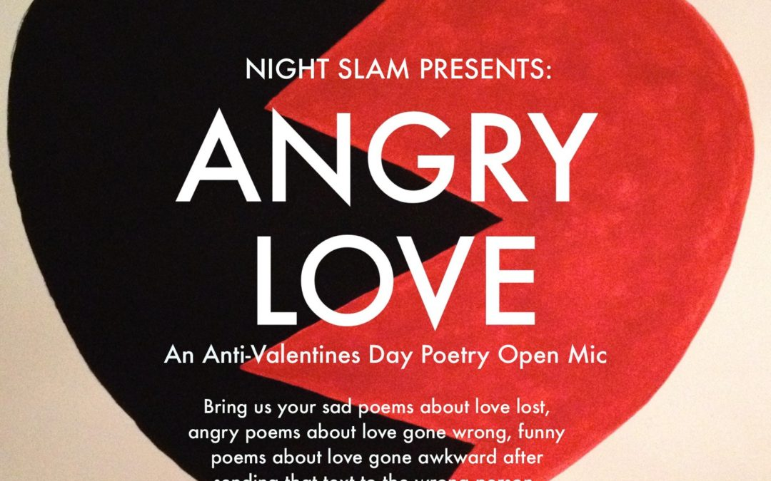 Night Slam presents: Angry Love Postponed to Feb. 16th